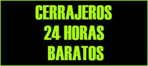 cerrajeros 24 horas baratos Valencia
